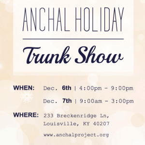 Anchal Holiday Trunk Show with The Kentucky Gent